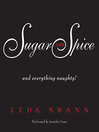 Sugar and Spice (MP3): and Everything Naughty!